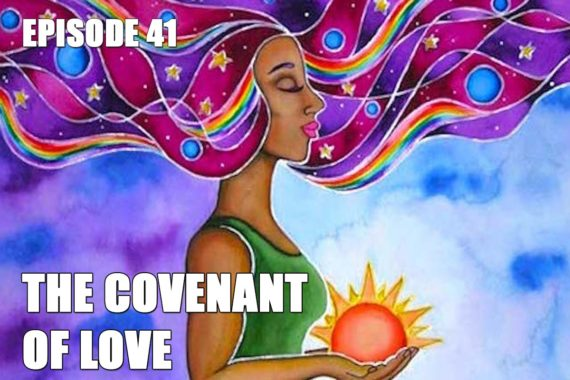 The-Covenant-of-Love--EP41