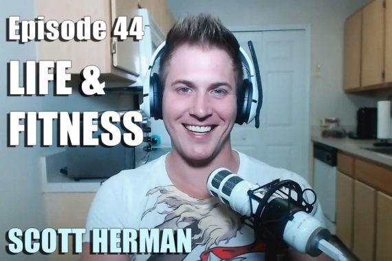 EP44 - Scott Herman