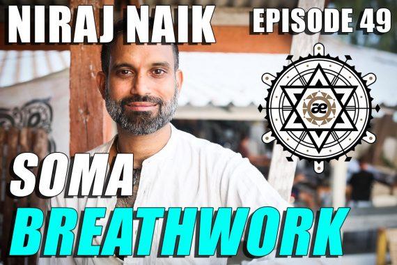 EP49-SOMA-Breahwork-Niraj