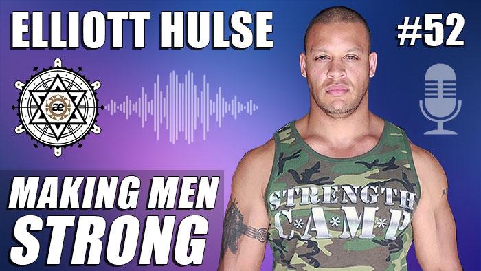 EP52- Elliott Hulse