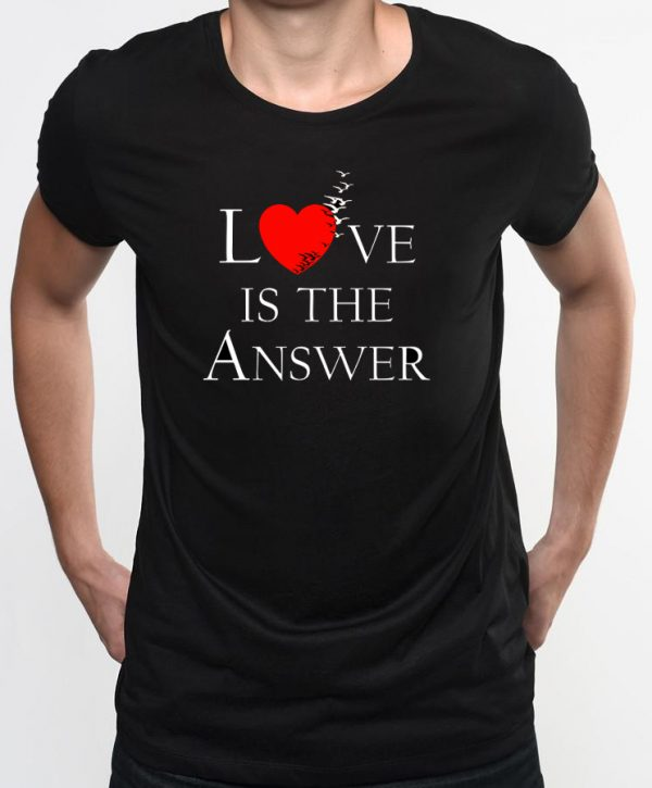 Love is the answer (T-Shirt Front)