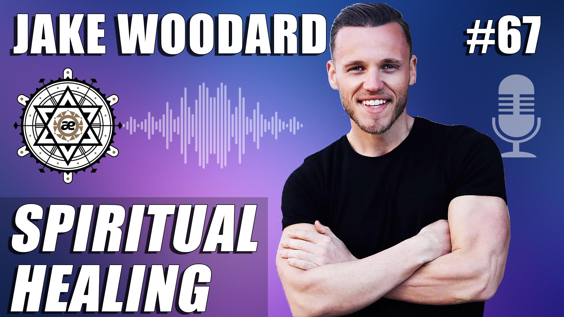 EP67-JakeWoodard-YouTube