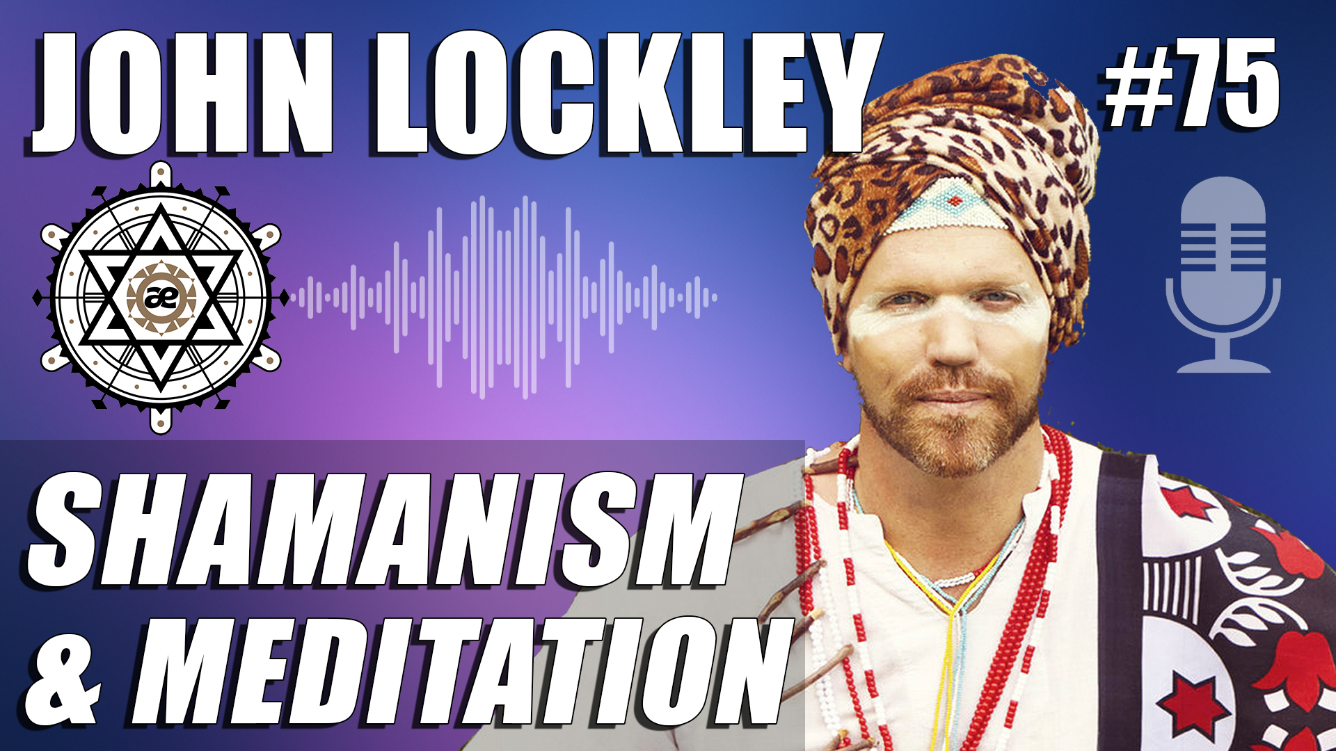Ep75 John Lockley - We the aether